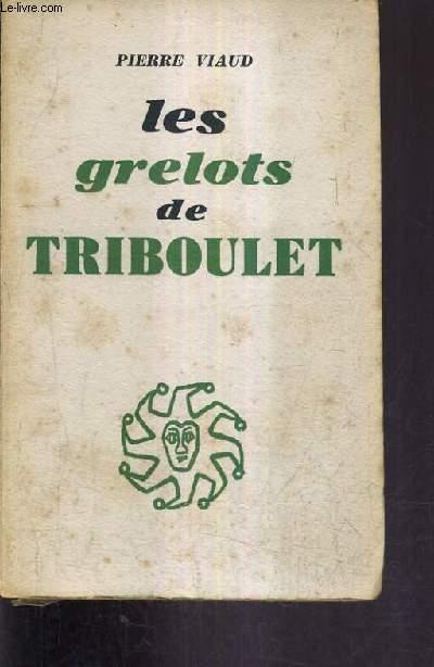 LES GRELOTS DE TRIBOULET.