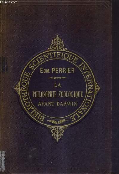 LA PHILOSOPHIE ZOOLOGIQUE AVANT DARWIN.