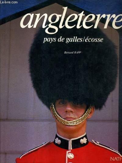 ANGLETERRE PAYS DE GALLES ECOSSE.