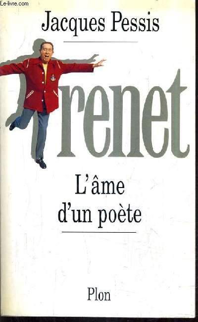 TRENET L'AME D'UN POETE.