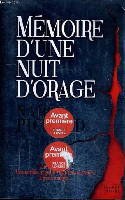 MEMOIRE D'UNE NUIT D'ORAGE.