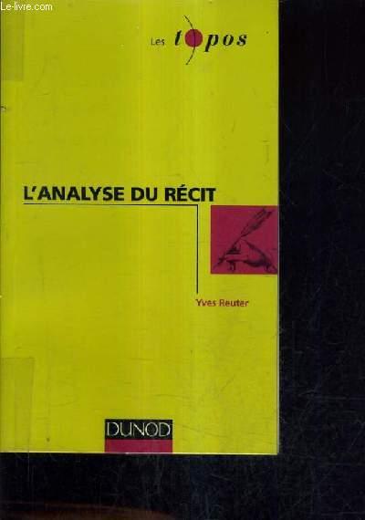 L'ANALYSE DU RECIT.