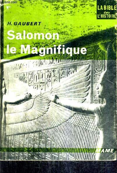 SALOMON LE MAGNIFIQUE.