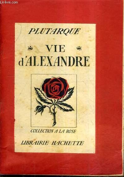 VIE D'ALEXANDRE.