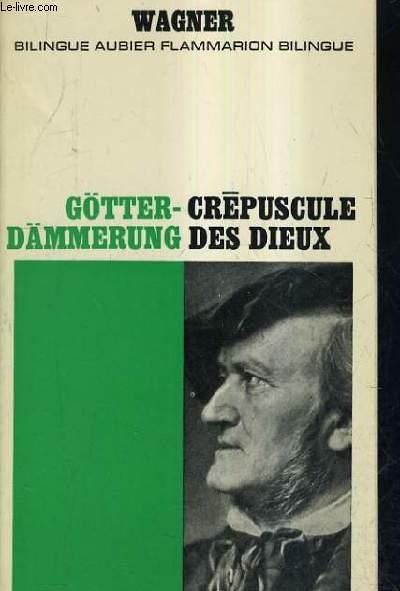 CREPUSCULE DES DIEUX / GOTTER DAMMERUNG.