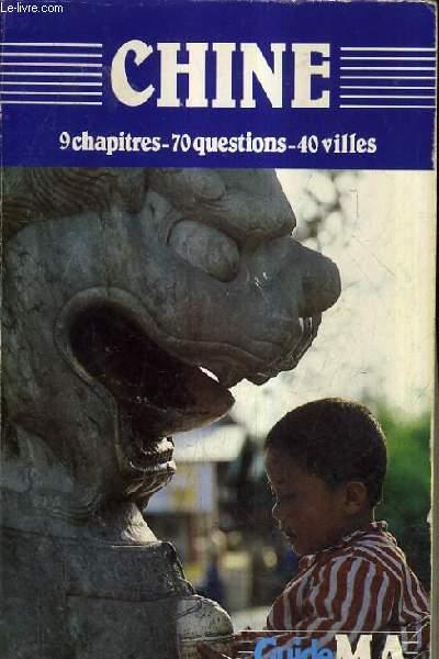CHINE EN 9 CHAPITRES 70 QUESTIONS ET 40 VILLES.