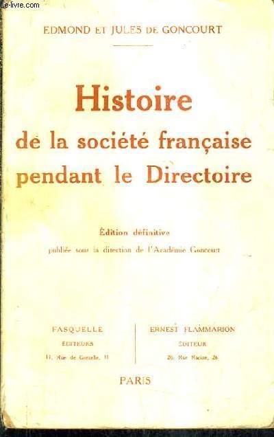 HISTOIRE DE LA SOCIETE FRANCAISE PENDANT LE DIRECTOIRE.