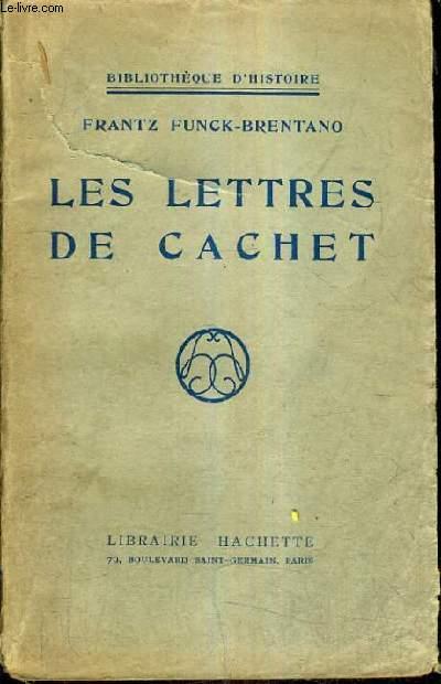 LES LETTRES DE CACHET.