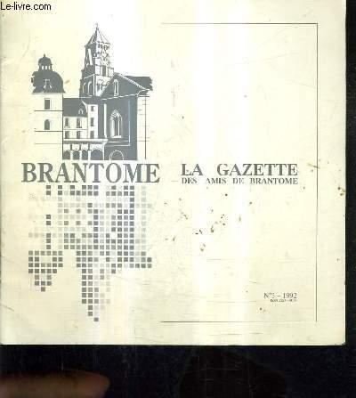 BRANTOME - LA GAZETTE DES AMIS DE BRANTOME N°3 1992 - Exposition des peintres perigourdins et la nature - dans a brantome - musique à brantome - la visite du bourg de brantome - généalogie de la douce limeuil.