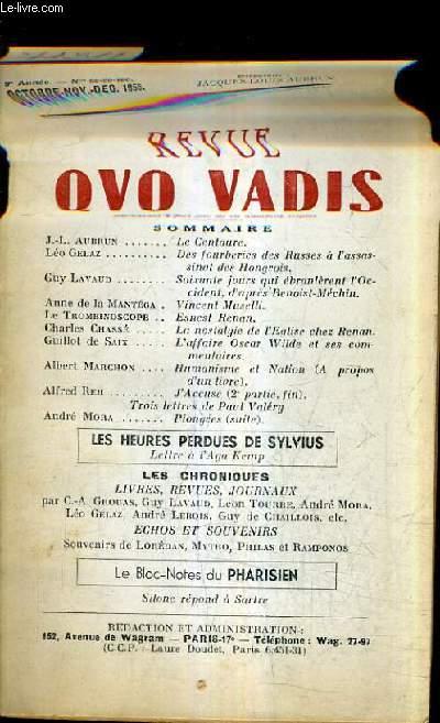 REVUE QUO VADIS - 9E ANNEE N°98-99-100 OCT-NOV-DEC 1956 - le centaure - des fourberies des russes à l'assassinat des hongrois - soixante jours qui ébranlérent l'occident d'apres benoist méchin - esnest renan - la nostalgie de l'église chez renan etc.