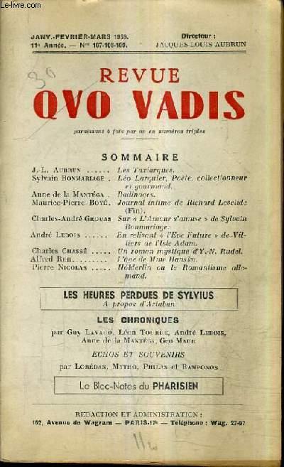REVUE QUO VADIS - JANV FEV MARS 1959 11E ANNEE N°107-108-109 - les taxiarques - leo larguier poete collectionneur et gourmand - badinages - journal intime de richard lesclide - sur l'amour s'amuse de sylvian bonmartiage etc.