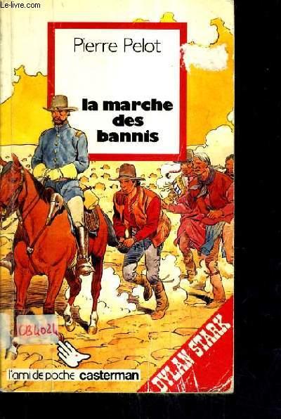 LA MARCHE DES BANNIS.