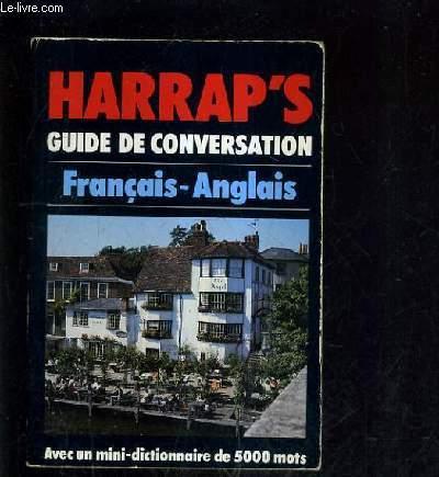 HARRAP'S GUIDE DE CONVERSATION FRANCAIS ANGLAIS - AVEC UN MINI DICTIONNAIRE DE 500 MOTS.