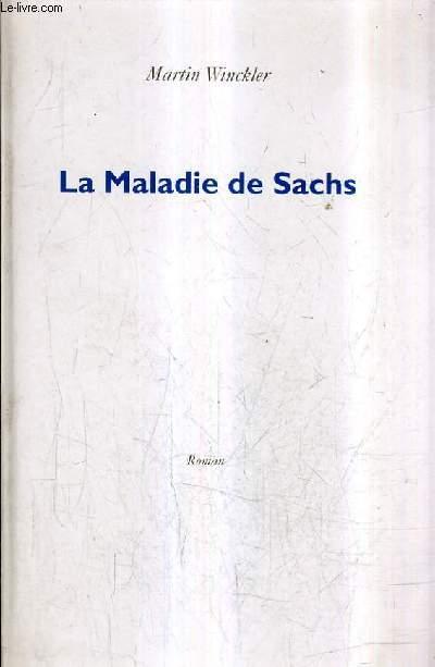 LA MALADIE DE SACHS.