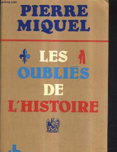 LES OUBLIES DE L'HISTOIRE.