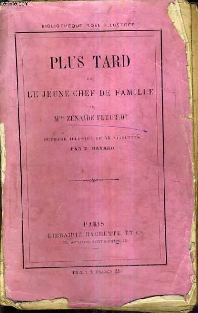 PLUS TARD OU LA JEUNE CHEF DE FAMILLE / 13E EDITION.