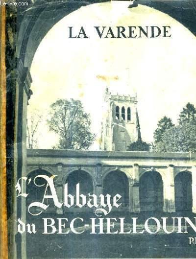 L'ABBAYE DU BEC HELLOUIN.