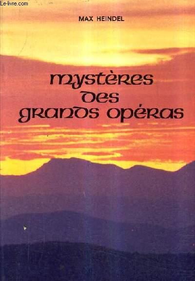 MYSTERES DES GRANDS OPERAS.