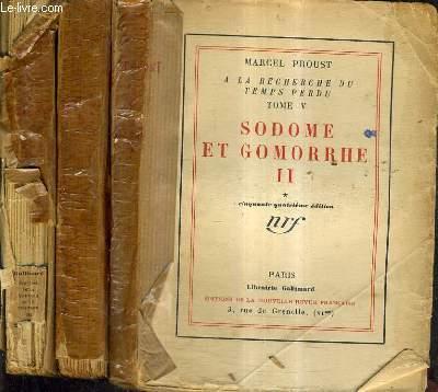 A LA RECHERCHE DU TEMPS PERDU VOLUME 5 - SODOME ET GOMORRHE II TOMES 1 + 2 + 3.