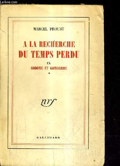 A LA RECHERCHE DU TEMPS PERDU TOME IX - SODOME ET GOMORRHE TOME 1.