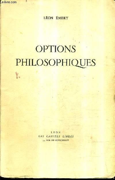 OPTIONS PHILOSOPHIQUES.