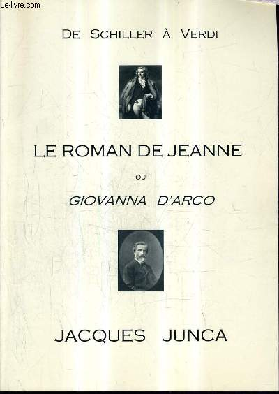 DE SCHILLER A VERDI LE ROMAN DE JEANNE OU GIOVANNA D'ARCA.