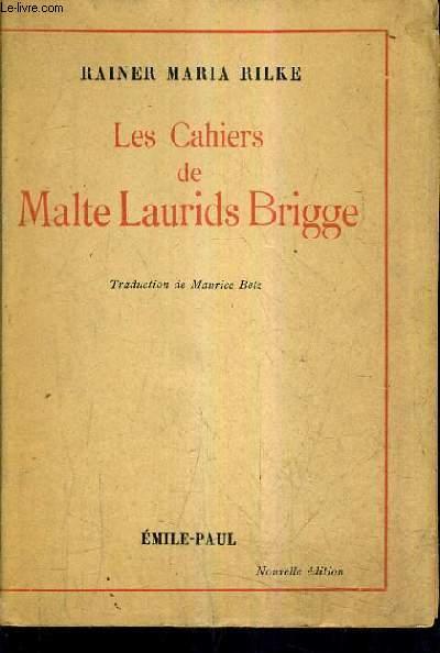 LES CAHIERS DE MALTE LAURIDS BRIGGE.