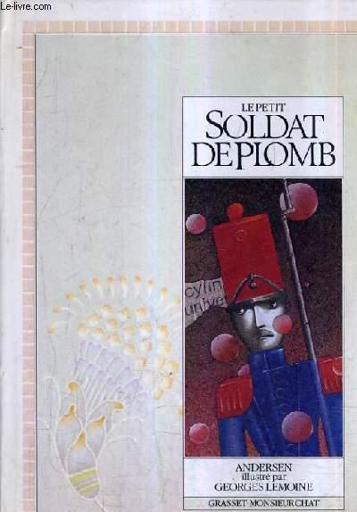 LE PETIT SOLDAT DE PLOMB.