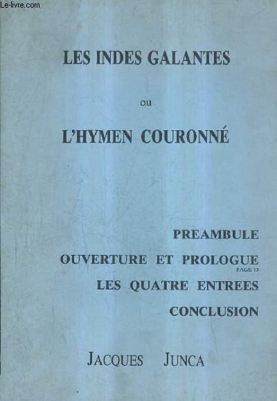 LES INDES GALANTES OU L'HYMEN COURONNE.