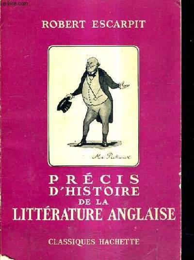 PRECIS D'HISTOIRE DE LA LITTERATURE ANGLAISE.