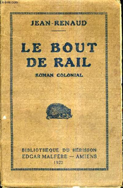 LE BOUT DE RAIL.