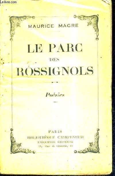 LE PARC DES ROSSIGNOLS - POESIES.