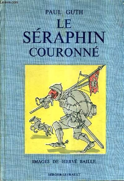 LE SERAPHIN COURONNE.
