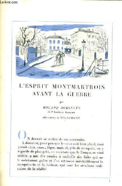 L'ESPRIT MONTMARTROIS AVANT LA GUERRE - ILLUSTRATIONS DE DIGNIMONT.