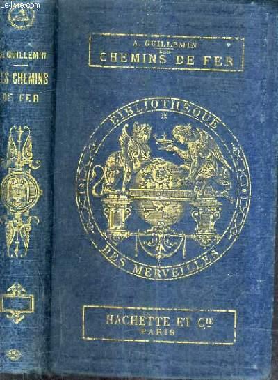 LES CHEMINS DE FER / 5E EDITION.