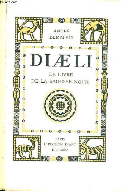 DIAELI LE LIVRE DE LA SAGESSE NOIRE.