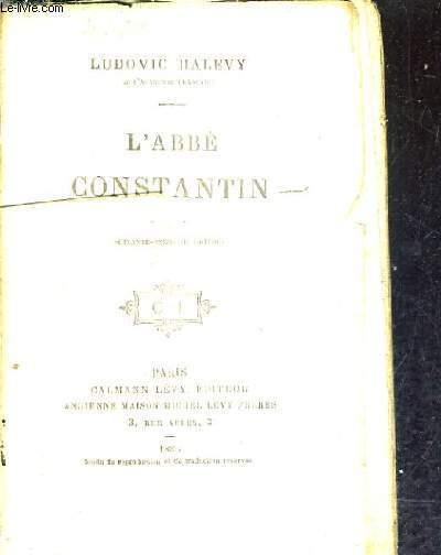 L'ABBE CONSTANTIN / 76E EDITION.