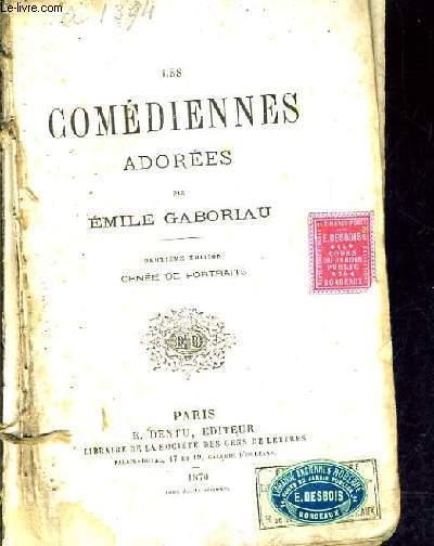 LES COMEDIENNES ADOREES / DEUXIEME EDITION.
