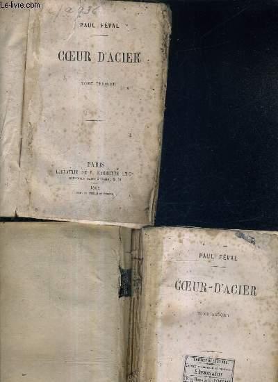 COEUR D'ACIER - EN DEUX TOMES - TOME 1 + TOME 2.