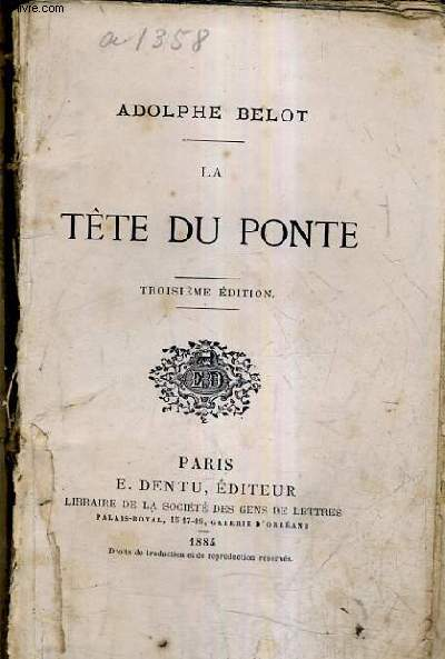 LA TETE DU PONTE / 3E EDITION.
