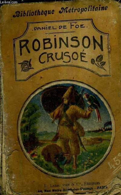 LA VIE ET LES ETRANGES AVENTURES DE ROBINSON CRUSOE.
