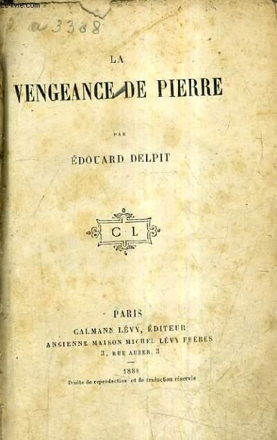 LA VENGEANCE DE PIERRE.