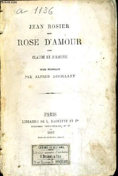 JEAN ROSIER ROSE D'AMOUR CLAUDE ET JULIETTE.