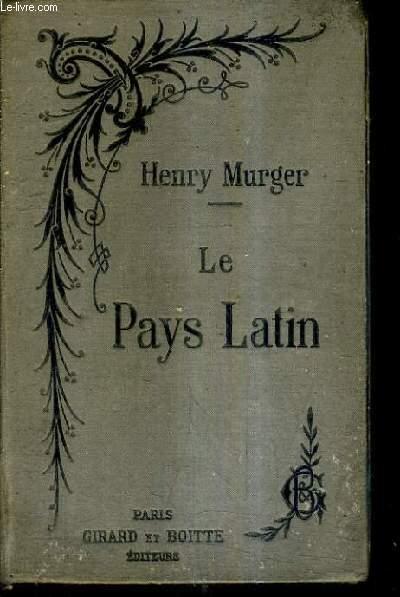 LE PAYS LATIN / NOUVELLE EDITION.