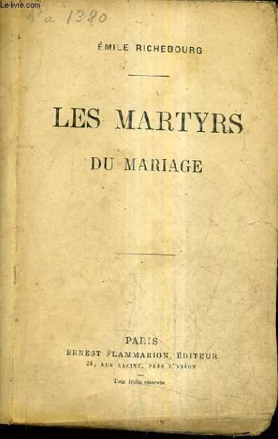 LES MARTYRS DU MARIAGE.