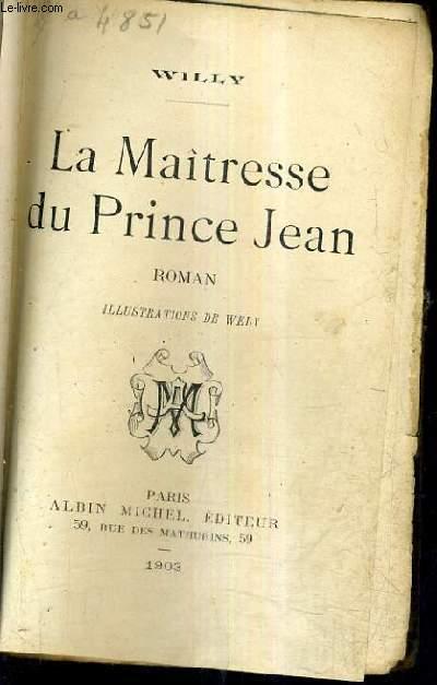 LA MAITRESSE DU PRINCE JEAN.