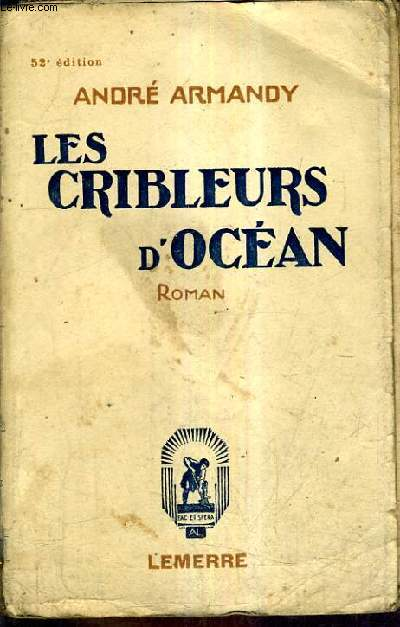 LES CRIBLEURS D'OCEAN / 52E EDITION.