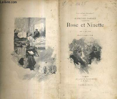 ROSE ET NINETTE - MOEURS DU JOUR.