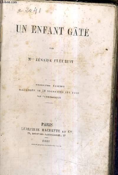 UN ENFANT GATE / 3E EDITION.