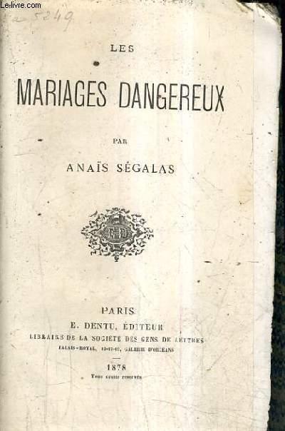 LES MARIAGES DANGEREUX.